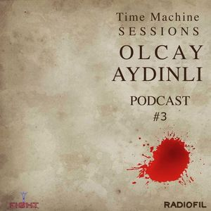 """TimeMachine Sessions Podcast #3 """"31-03-17"""""""