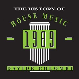 1989 The History of House Music