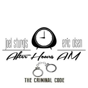 After Hours AM / The Criminal Code: Hunt A Killer's C.W.S.