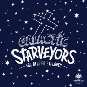Galactic Starveyors: The Relationship Began (Gen 1:1-2, 26-31; John 1:1, 14)
