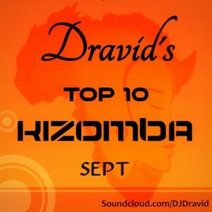Dravid's Kizomba Top 10 - September