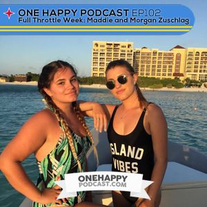 EP102: Full Throttle Tours- Maddie and Morgan Zuschlag