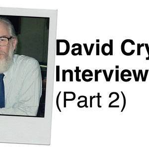 455. David Crystal Interview (Part 2) Questions from Listeners