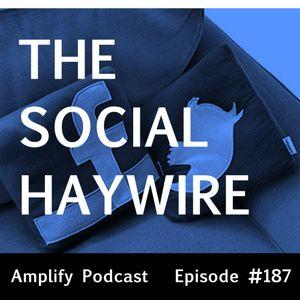 Social Haywire