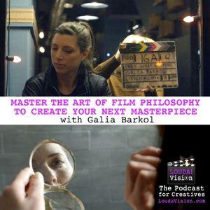 Master the art of film philosophy with Galia Barkol