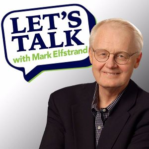 Let's Talk With Mark Elfstrand - June 20, 2017
