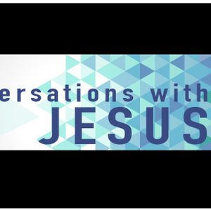 Conversations with Jesus - The Advocate (Sam Morris) 3rd December 2017