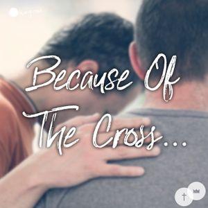 Because Of The Cross...   David Lyon