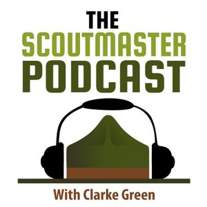 Scoutmaster Podcast 347 – Scouting is an Iterative Process