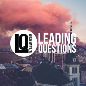 Leading Questions: S2 E14 | Does Religion Poison Everything, Part 1: The Basics of Faith