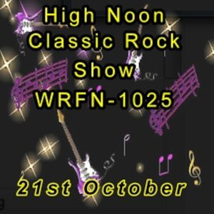 High Noon Classic Rock Show Oct 21