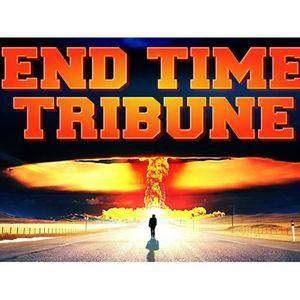 End Time Tribune 09/16/2017