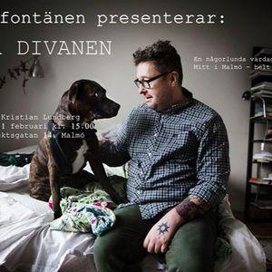 PÅ DIVANEN MED KRISTIAN LUNDBERG - Från Fontänhuset Malmö