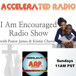 I Am Encouraged Radio Show 7-9-17