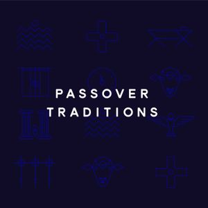 11. Passover Traditions
