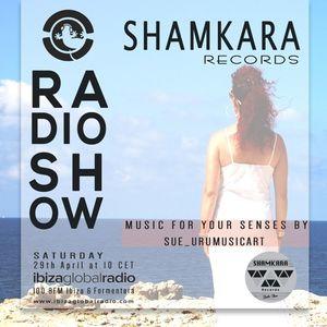 SHAMKARA RADIO SHOW #150@iBIZA GLOBAL RADIO SHAMKARA RECORDS BY SUE