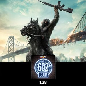 The 602 Club : 138: Survival of the Fittest