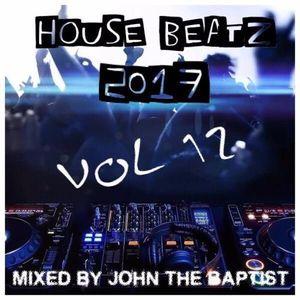 House Beatz 2017 Vol 12 Mixed By John The Baptist