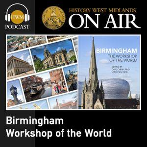 Birmingham: Workshop of the World