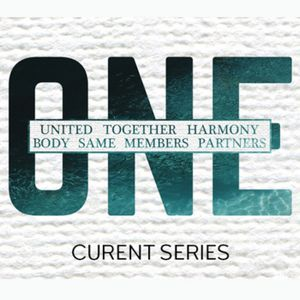 ONE | One Purpose, One Body