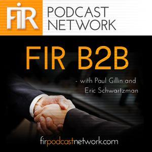 FIR B2B #82: Doing data-driven marketing right