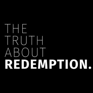 The Truth About Redemption Part 6