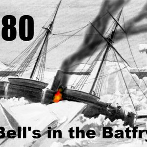 Bell's in the Batfry, Episode 180