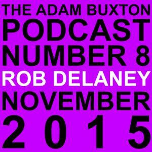 EP.8 - ROB DELANEY
