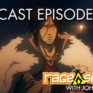 The Rage Select Podcast: Episode 209 with John and Jeff!