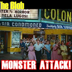 The Blob | Monster Attack Ep.74