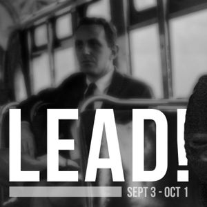 To Lead - Know Where You Are Going