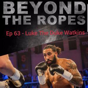 EP 63- 06-12-17 - BTR - Luke The Duke Watkins.mp3