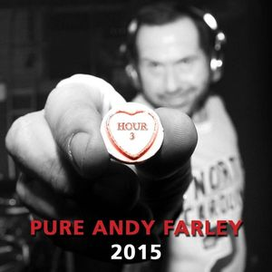 Pure Andy Farley 2015 Hour 3