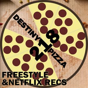 Week 218: Freestyle & Netflix Recs