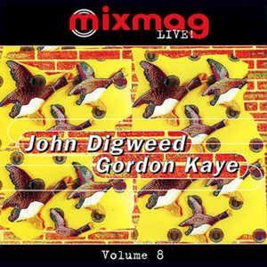 Mixmag Live! Vol 8 - John Digweed & Gordon Kaye