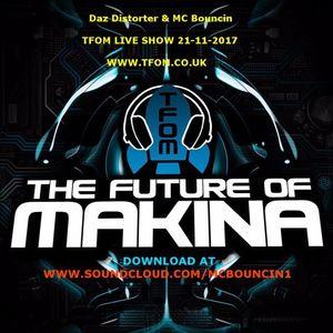 Daz Distorter & MC Bouncin TFOM LIVE SHOW 21-11-2017