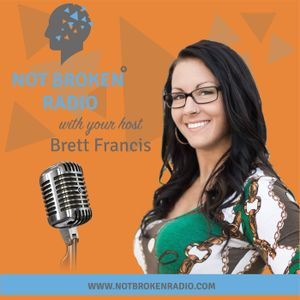 How To Love Yourself - 2017-Jun-26 - Not Broken® Radio Show - EP 58