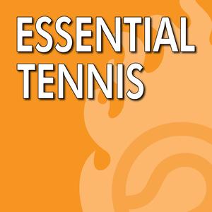 How To Prepare For a Tennis Tournament - Essential Tennis Podcast #254