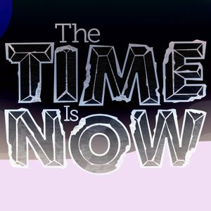 """The Time is Now: Pt 2 """"persevering through discouragement"""""""