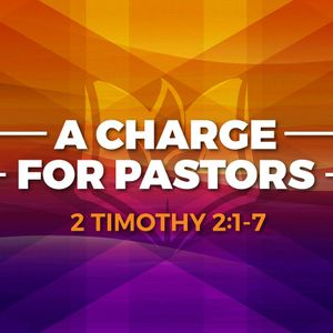 A Charge For Pastors (Audio)