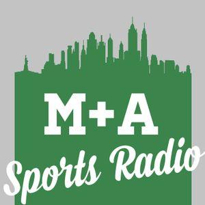M&A Sports Radio: NBA Draft & Awards Show Recap, MLB, NHL Draft & Trades, NFL, Golf, Tennis & More