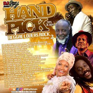 DJ ROY HAND PICK 70'S & 80'S REGGAE LOVERS ROCK MIX VOL.2