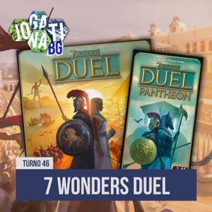 Jogatina BG Podcast - Turno #46 - 7 Wonders Duel