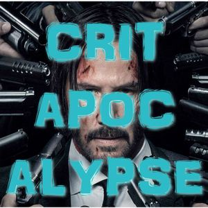 Critapocalypse Podcast 60 - Claims of Preparedness May be Exaggerated