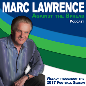 2017-12-20 - Marc Lawrence...Against the Spread