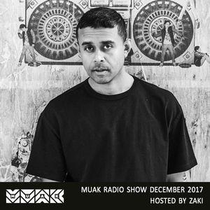 Muak Radio Show December 2017 By Zaki