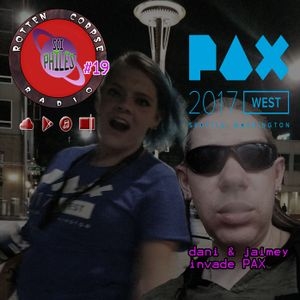 The SCI-Philes Podcast Mark 19:  PAX West 2017 Fan Interviews