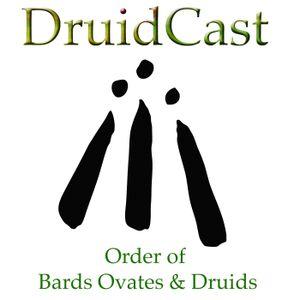 DruidCast - A Druid Podcast Episode 126