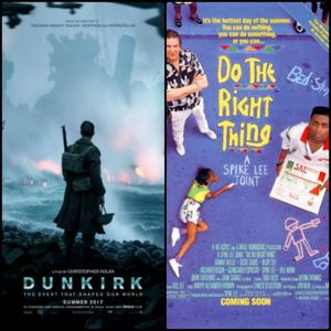 Episode 102 - Dunkirk, Spike Lee's Do the Right Thing (1989)