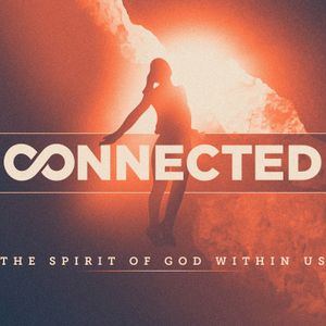 Connected: The Spirit of God Within Us (2) (Audio)